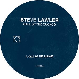 "Steve Lawler/CALL OF THE CUCKOO 12"""
