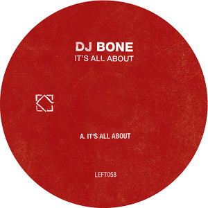 DJ Bone/IT'S ALL ABOUT & TIPPING 12""
