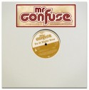 """Mr. Confuse/DO IT RIGHT NOW 12"""""""