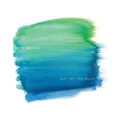 Phil Mison/OUT OF THE BLUE CD