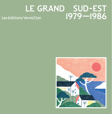 Various/LE GRAND SUD-EST 1979-1986 LP