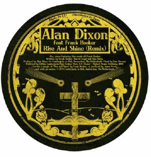 "Alan Dixon/RISE & SHINE 12"""