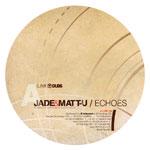 "Jade & Matt-U/ECHOES 12"""