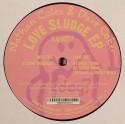"""N. Coles & D. Coker/LOVE SLUDGE EP 12"""""""
