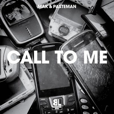 "Mak & Pasteman/CALL TO ME 12"""
