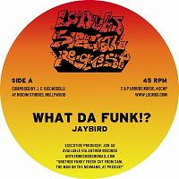 Jaybird/WHAT DA FUNK!? 6BLOCC REMIX 12""