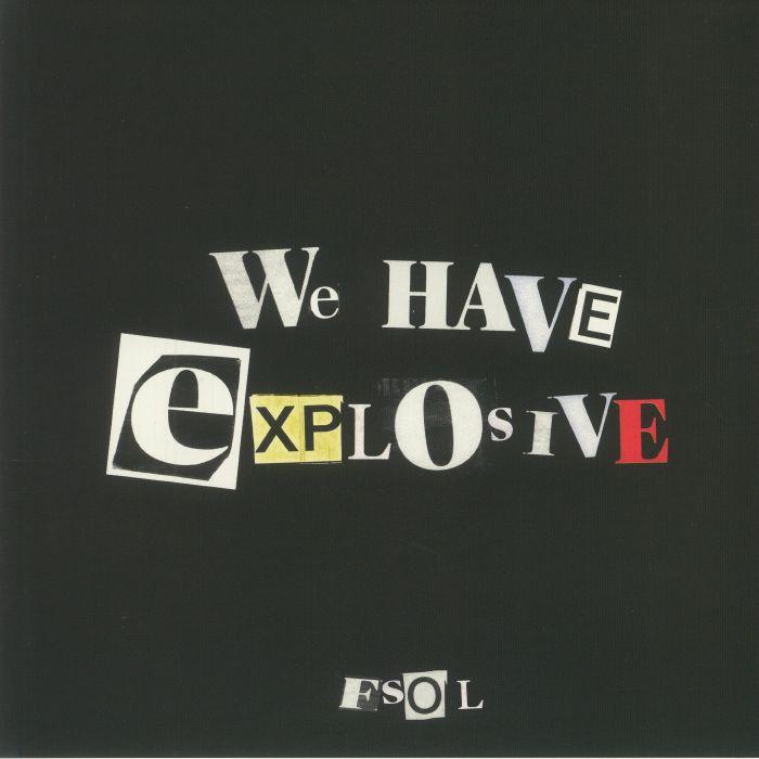 FSOL/WE HAVE EXPLOSIVE (RSD) LP