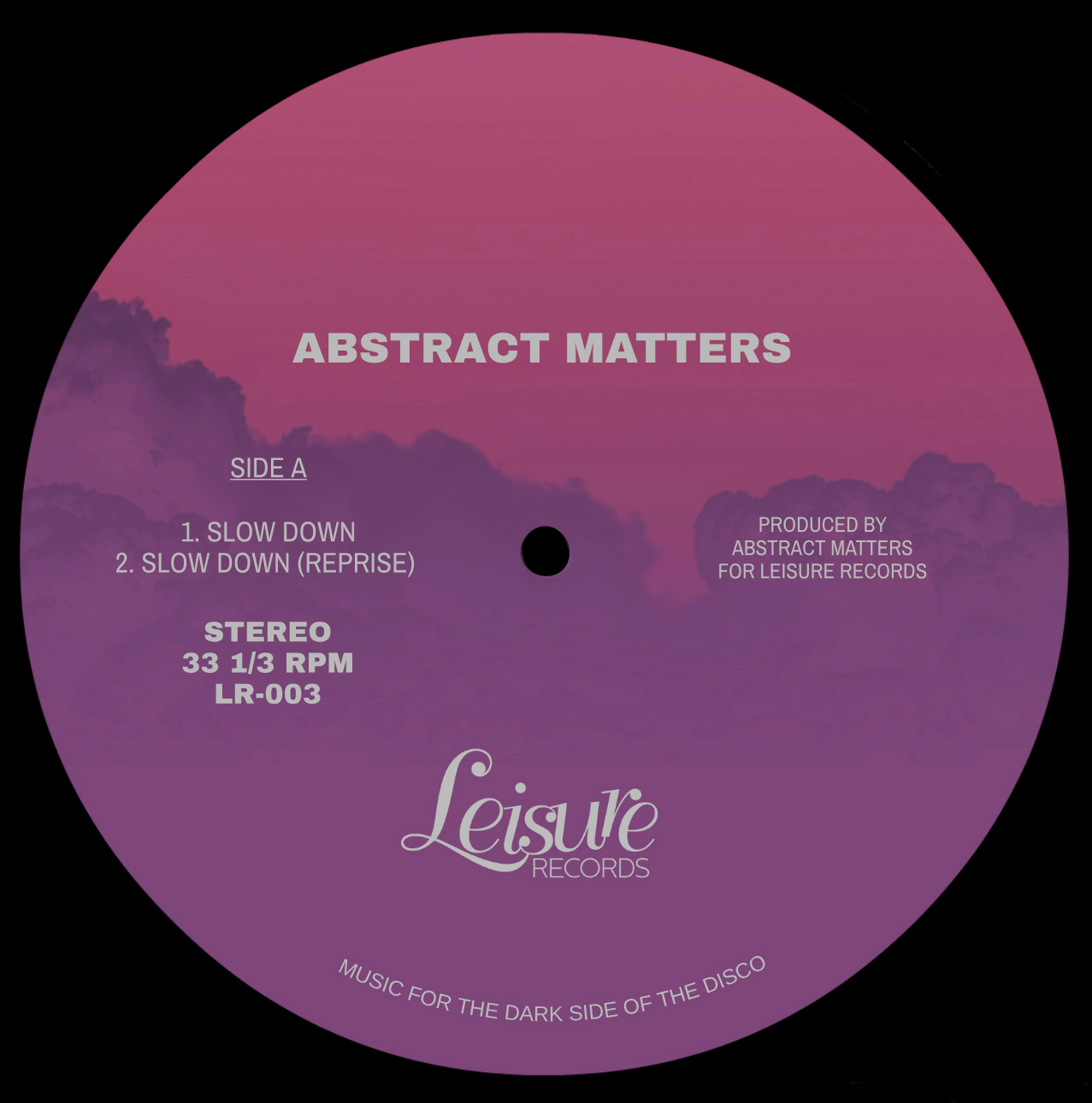 Abstract Matters/SLOW DOWN 12""