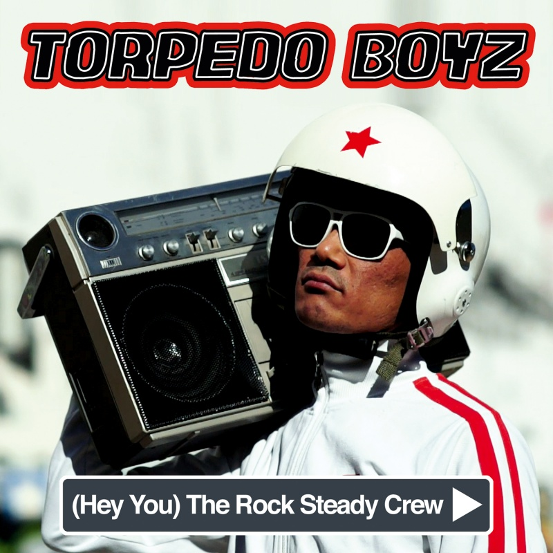 """Torpedo Boyz/ROCK STEADY CREW (RSD) 7"""""""