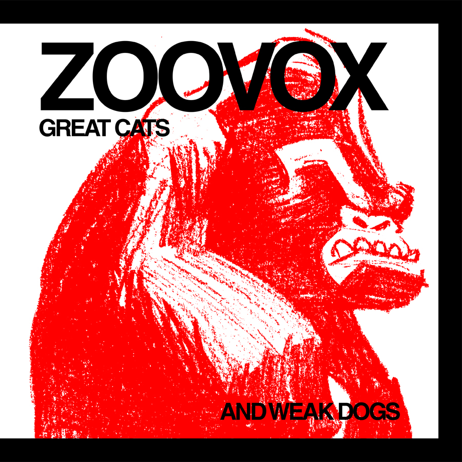 Zoovox/GREAT CATS AND WEAK DOGS LP