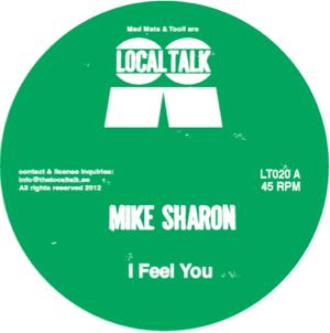 "Mike Sharon/I FEEL YOU 12"""