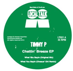 """Timmy P/CHATTIN BREEZE EP 12"""""""