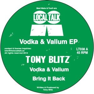 """Tony Blitz/VODKA & VALIUM 12"""""""