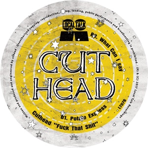 "Cuthead/F*CK THAT SH*T 12"""