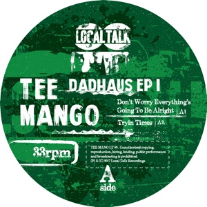 """Tee Mango/DADHAUS EP 1 12"""""""