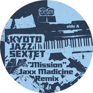 Kyoto Jazz Sextet/MISSION 10""