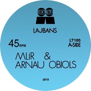 "MLiR & Arnau Obiols/LAJBANS 12"""