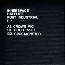 """Innerspace Halflife/POST INDUSTRIAL 12"""""""