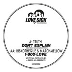Truth/DON'T EXPLAIN-RISKOTHEQUE RMX 12""