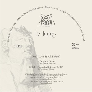 """Liz Torres/YOUR LOVE IS ALL I NEED 12"""""""