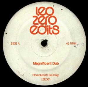 "Leo Zero/MAGNIFICENT DUB EDITS 12"""