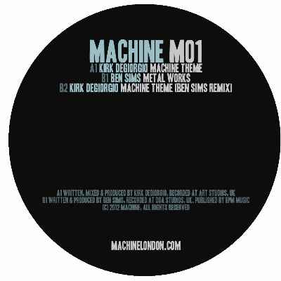 "Kirk DeGiorgio & Ben Sims/MACHINE 12"""