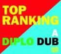 Diplo/TOP RANKING (DIPLO DUB) CD