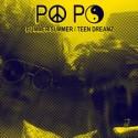 "Po Po/BUMMER SUMMER & TEEN DREAMZ 7"""