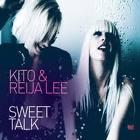 """Kito & Reija Lee/SWEET TALK EP 12"""""""