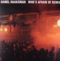 "Daniel Haaksman/WHO'S AFRAID OF..RMX 12"""