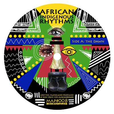 "Ron Trent/AFRICAN INDIGENOUS RHYTHMS 12"""