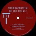 """Hieroglyphic Being/ACID TEST PART 1 12"""""""
