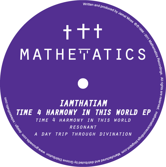"""IAMTHATIAM/TIME 4 HARMONY IN THIS...12"""""""