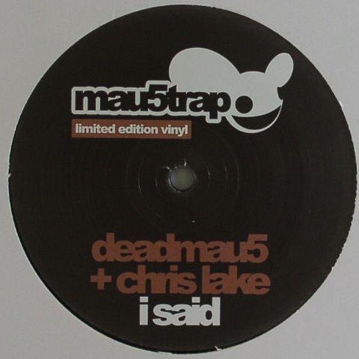 """Deadmau5/I SAID 12"""""""