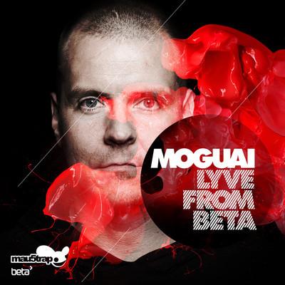 Moguai/LYVE FROM BETA DCD