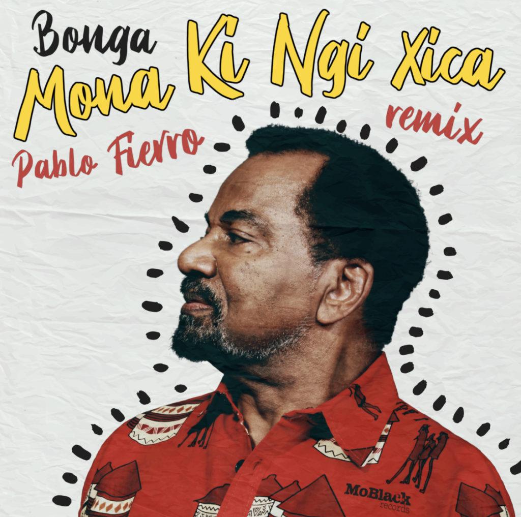 "Bonga/MONA KI... (PABLO FIERRO RMX) 12"""
