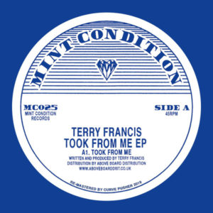 Terry Francis/TOOK FROM ME EP 12""