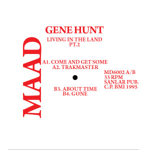 Gene Hunt/LIVING IN THE LAND PT. 2 DLP