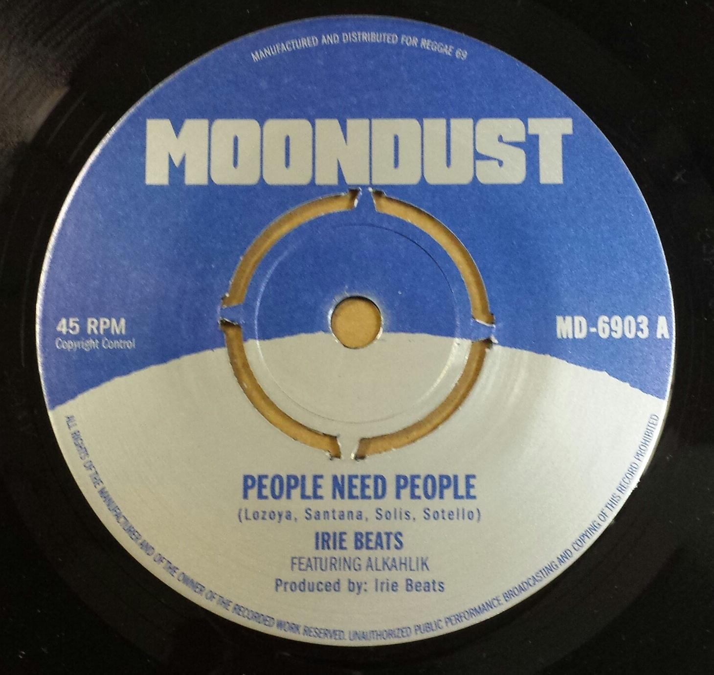 "Irie Beats/PEOPLE NEED PEOPLE 7"""