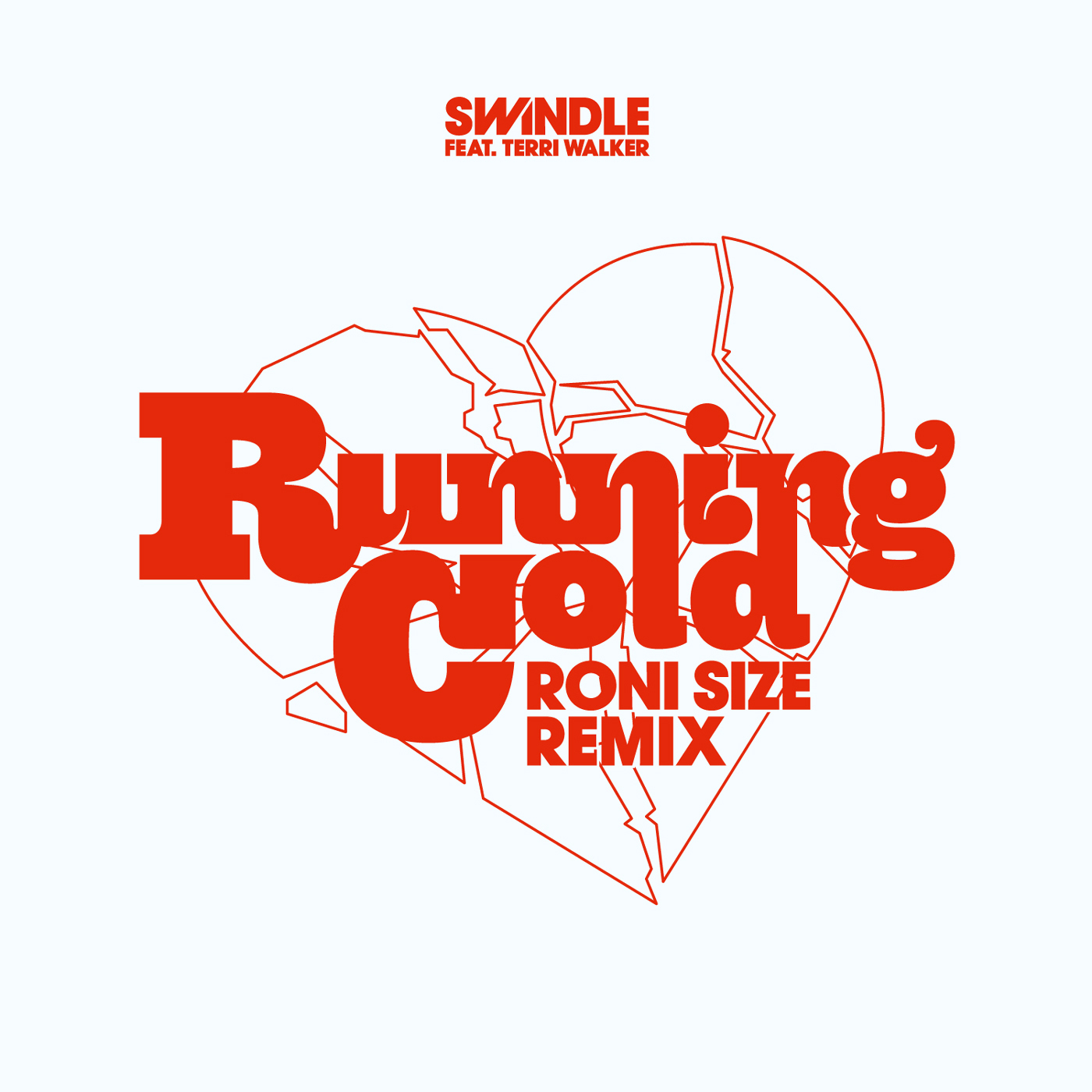 """Swindle/RUNNING COLD (RONI SIZE RMX) 10"""""""
