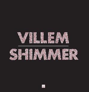 "Villem/SHIMMER 12"""