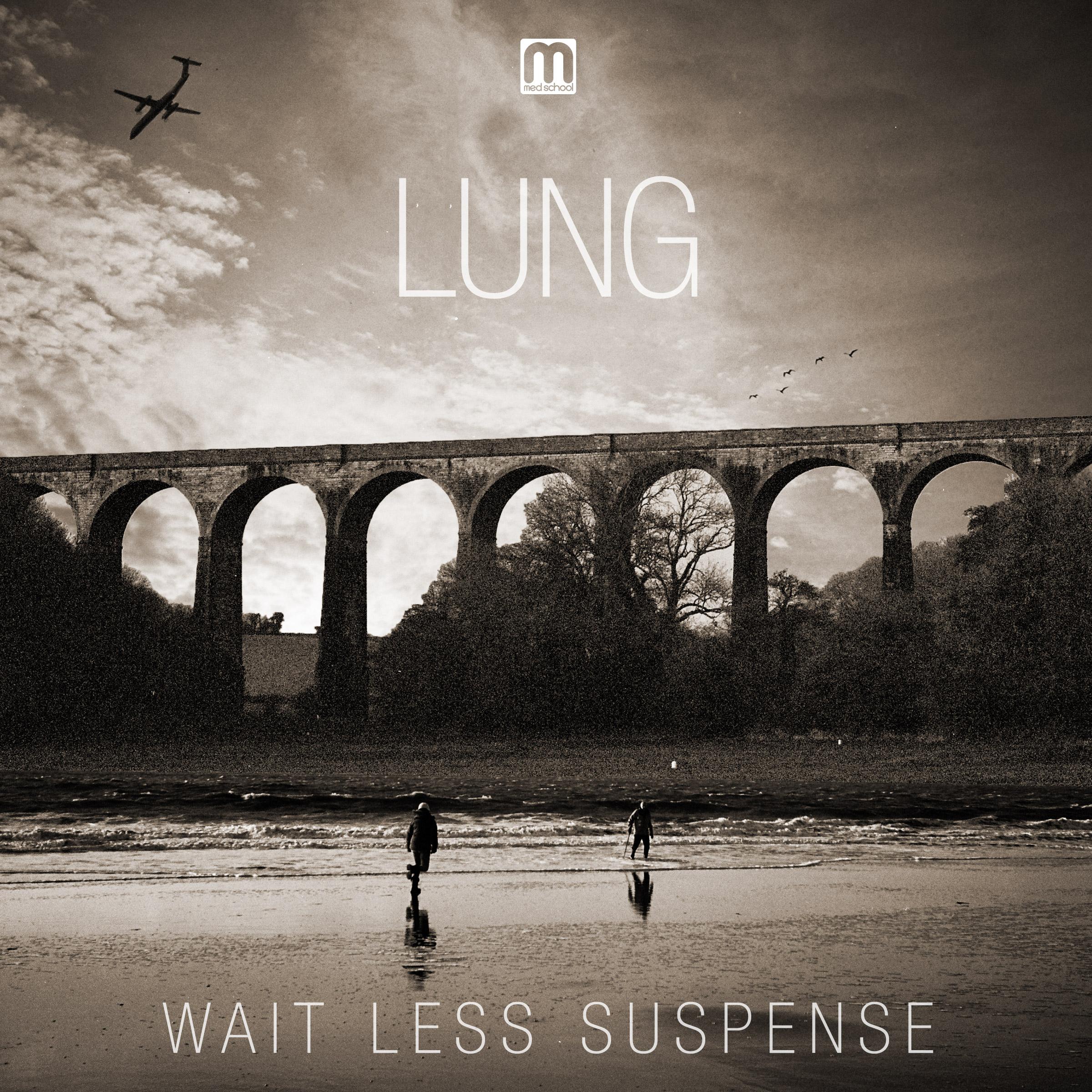 Lung/WAIT LESS SUSPENSE LP + CD