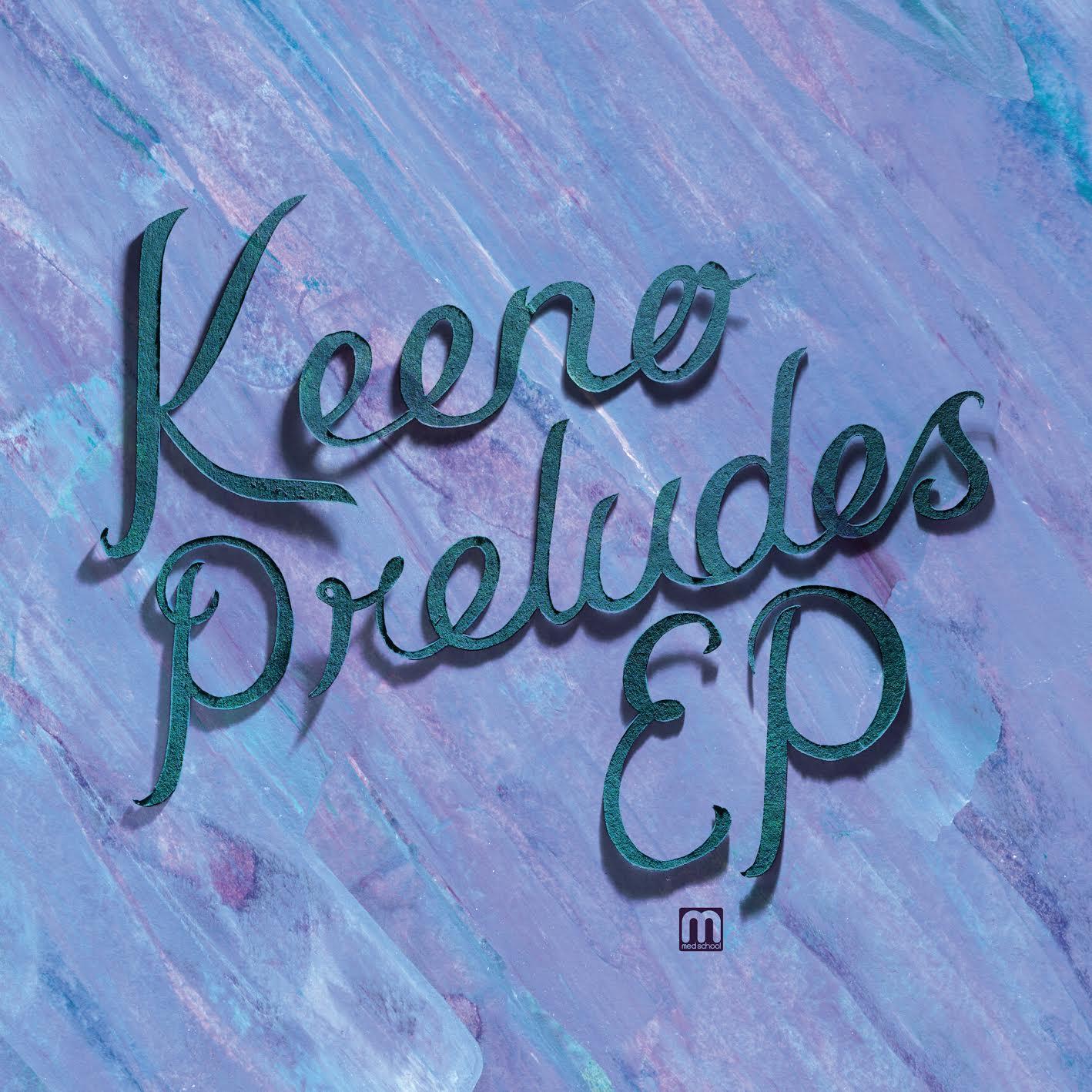 "Keeno/PRELUDES EP 12"""
