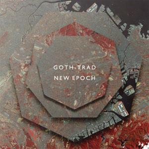 Goth-Trad/NEW EPOCH 3LP + CD