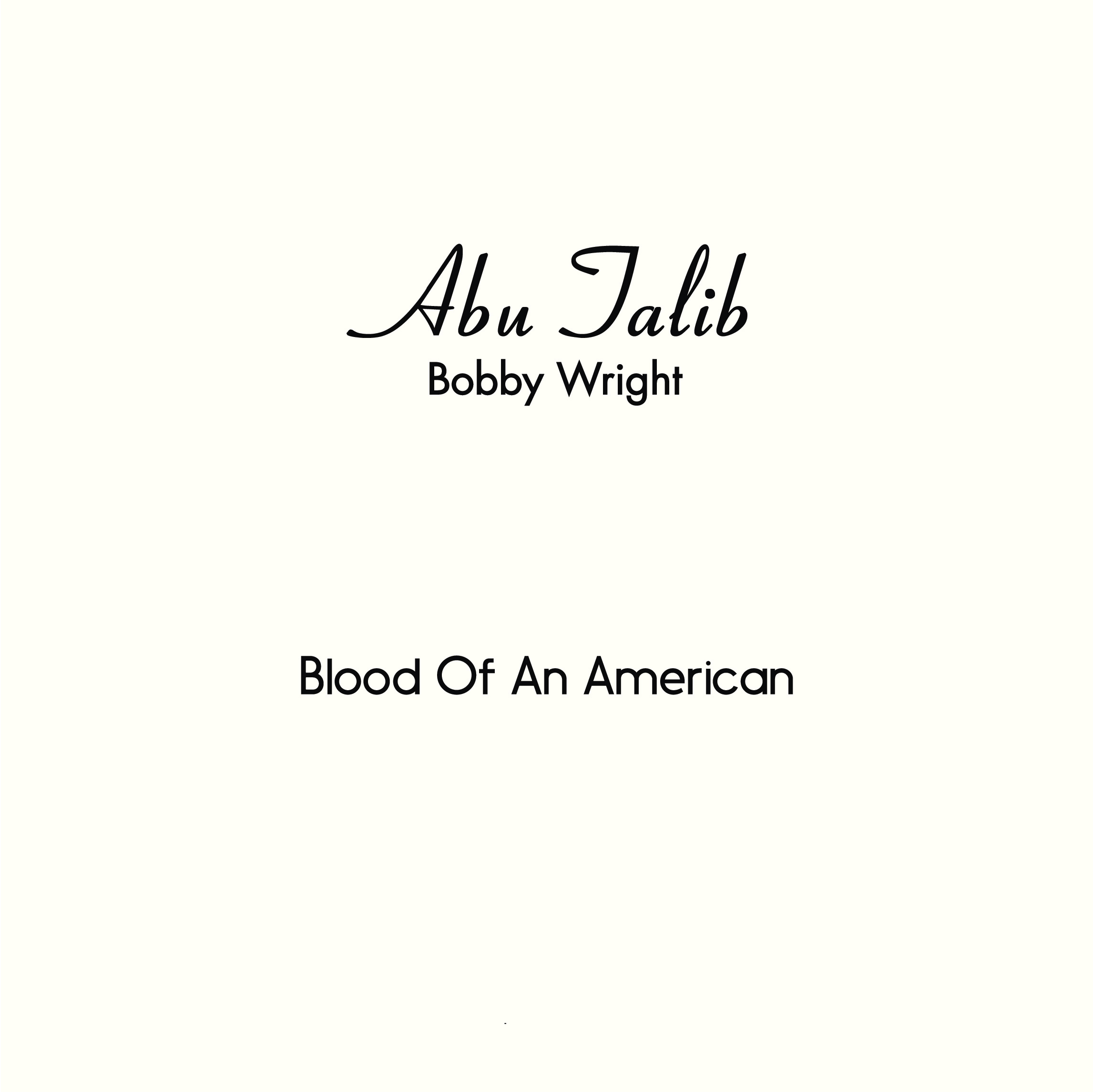 Bobby Wright/BLOOD OF AN AMERICAN 7""