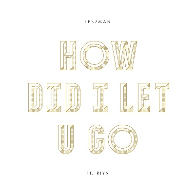 Lenzman/HOW DID I LET YOU GO 12""