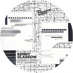 "Kenny Glasgow/IMAGINE A WORLD 12"""
