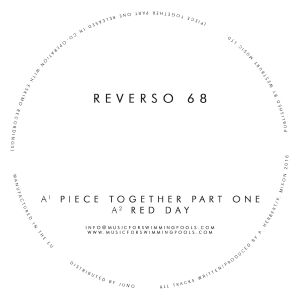 Reverso 68/PIECE TOGETHER PART ONE 12""