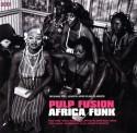 Various/PULP FUSION: AFRICA FUNK DCD