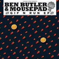 """Ben Butler & Mousepad/GIF N RUN EP 12"""""""
